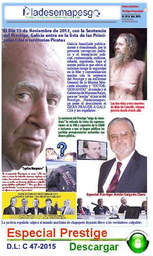 """ANIVERSARIO DEL """"LATROCINIO"""" DEL PRESTIGE; Evaristo Lareo """"tonto útil"""" o amigo de Rosa Quintana, Asenjo y de Gil de Bernave siguen sin aclarar donde o que hizo con decenas de miles de euros que estaba encargado de distribuir."""